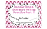 Handwriting & Sentence Work Practice Part One