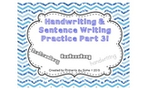 Handwriting & Sentence Work Practice Part Three
