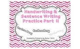 Handwriting & Sentence Work Practice Part One
