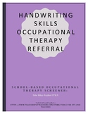 Handwriting Skills Occupational Therapy Referral Screener