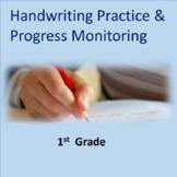 Handwriting Practice and Progress Monitoring--1st Grade Common Core