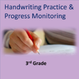 Handwriting Practice and Progress Monitoring-- 3rd Grade Common Core