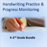Handwriting Practice and Progress Monitoring K-3 Common Core--BUNDLE