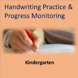 Handwriting Practice and Progress Monitoring--Kindergarten
