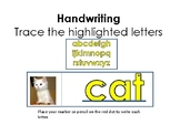 Handwriting-  Trace the highlighted words and letters.