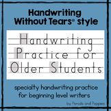Handwriting Practice for Older Students Handwriting Without Tears® style OT ESL
