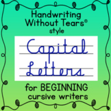 Handwriting Without Tears® style CURSIVE CAPTIAL LETTERS upper case cursive