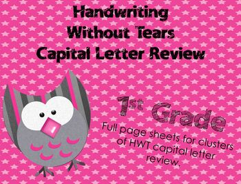 Handwriting Without Tears Capital Review Pages by FIRST grade is a HOOT