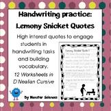 Handwriting Worksheet Set: Lemony Snicket Quotes in D'Nealian Cursive