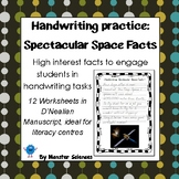 Handwriting Worksheet Set: Spectacular Space Facts - De'Nealian Manuscript