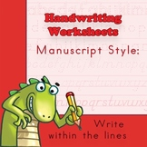 Handwriting Worksheets Practice: Manuscript Style - Writing Within Lines