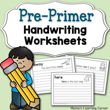 Handwriting Worksheets: Pre-Primer Dolch Sentences