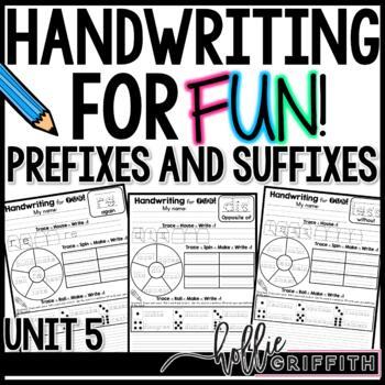 Handwriting for FUN! Unit 5: Prefixes & Suffixes {Interactive Practice}