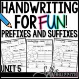 Handwriting for FUN! Unit 5: Prefixes & Suffixes {Interact