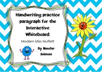 Handwriting practise paragraph for whiteboard - Modern Miss Muffet