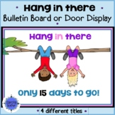 Hang in There Summer End of Year Countdown Testing Bulletin Board