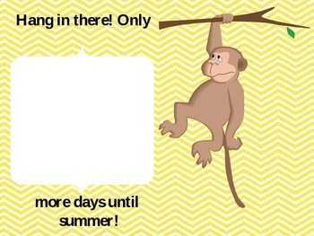Hang in there! Summer Countdown Chart