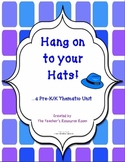 Hang on to your Hats!  ...a PK & K Thematic Unit  (7 page Free Sample)