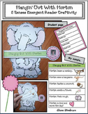 "5 Senses Activities: ""Hangin' Out With Horton!"" 5 Senses Emergent Reader Craft"