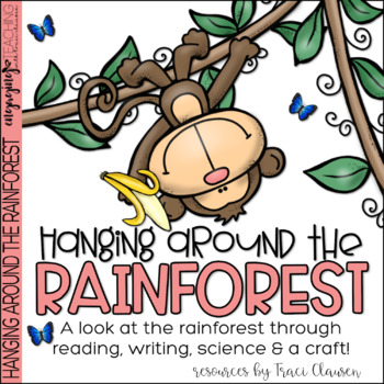 Rainforest Habitat - Writing and Craft - Hanging Around in the Rainforest