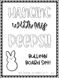 Hanging with my Peeps!  Bulletin Board Set!  Spring!