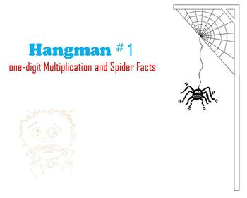 Hangman #1: one-digit Multiplication and Spider Facts