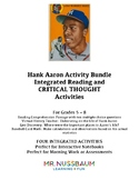Hank Aaron Bundle: Integrated Reading &  CRITICAL THOUGHT