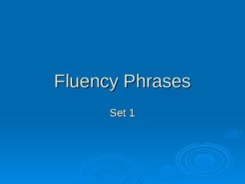 FLUENCY PHRASES  POWER POINT #1
