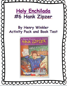 Holy Enchilada Hank Zipzer Book Test and Activity Pack