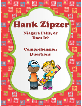 Hank Zipzer: Niagara Falls, or Does It? Comprehension Questions