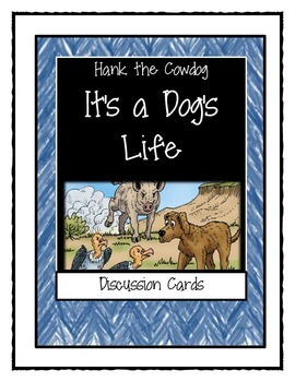 Hank the Cowdog -IT'S A DOG'S LIFE - Discussion Cards