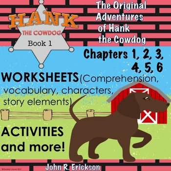 Hank the Cowdog The Original Adventures Chapters 1-6 Novel Study Worksheets