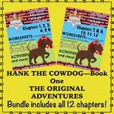 Hank the Cowdog The Original Adventures Worksheets Bundle Chapters 1 thru 12
