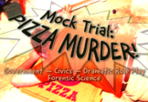 Government Civics Role Play Mock Trial Pizza Murder
