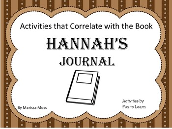 Hannah's Journal ~ 43 pages of Common Core Activities