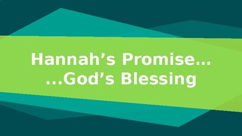 Hannah's Promise Resource PowerPoint