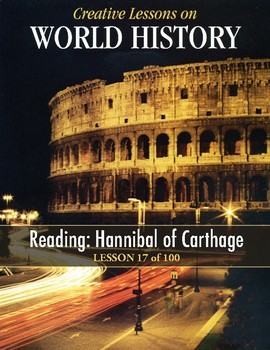 Hannibal of Carthage, WORLD HISTORY LESSON 17/100, Reading+Critical Thinking