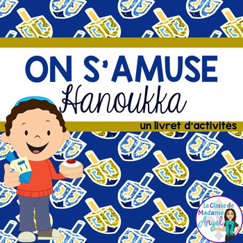Hanoukka:  Hanukkah Themed Activity Booklet in French
