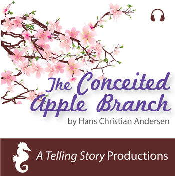 Hans Christian Andersen - The Conceited Apple Branch