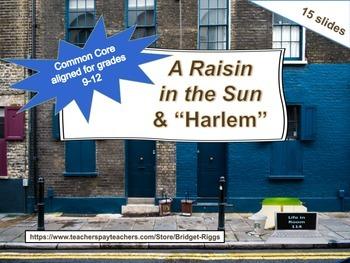 "A Raisin in the Sun & ""Harlem"""