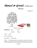 Hansel & Gretel - A Twist on an Old Story