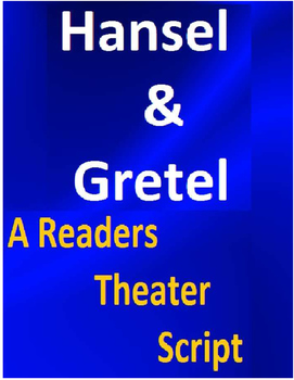 Hansel & Gretel Readers Theater