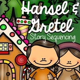 Hansel and Gretel: Story Sequencing with Pictures