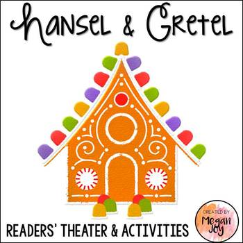 Hansel and Gretel Readers' Theater Play and Literacy Unit