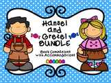 Hansel and Gretel Book Companion BUNDLE with NO PREP Accommodations