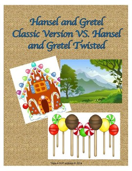 Hansel and Gretel Classic VS. The Other Side of the Story as Told by the Witch