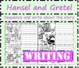 Hansel and Gretel: Cut, sequence, colour and write to retell the story