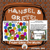 Hansel and Gretel Game (for Music)