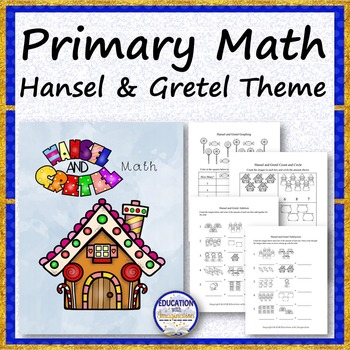 PRIMARY MATH Hansel and Gretel