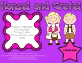 Hansel and Gretel Mini Unit~ Includes Graphic Organizers & Much More!